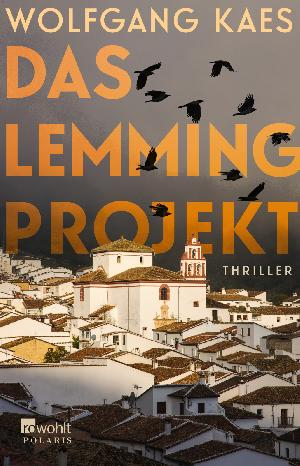 """Buchtipp: Wolfgang Kaes """"Das Lemming-Projekt"""""""