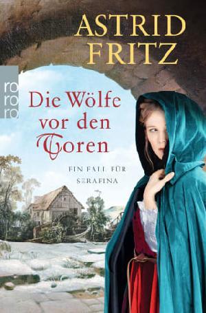 """Buchtipp: Astrid Fritz """"Die Wölfe vor den Toren"""""""